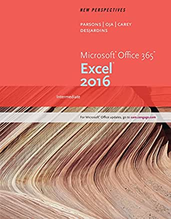 Intermediate New Perspectives Microsoft/® Office 365 /& Excel 2016