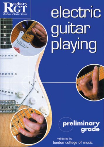 Electric Guitar Playing: Preliminary Grade