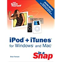 iPod + iTunes for Windows and Mac in a Snap (Sams Teach Yourself in a Snap)