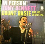 In Person! Tony Bennett With Count Basie And His Orchestra! (Columbia Limited Edition Reissue) [VINYL LP] [STEREO]
