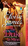 The Duke Is Mine (Fairy Tales Book 3)