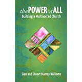 The Power of All: Building a Multivoiced Church
