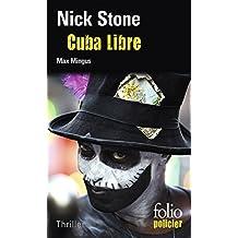 La trilogie Max Mingus (Tome 3) - Cuba Libre (French Edition)