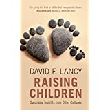 Raising Children: Surprising Insights from Other Cultures