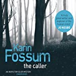 The Caller | Karin Fossum