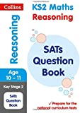 KS2 Mathematics - Reasoning SATs Question Book (Collins KS2 SATs Revision and Practice - for the 2017 tests)
