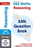 KS2 Mathematics - Reasoning SATs Question Book (Collins KS2 SATs Revision and Practice - New Curriculum)