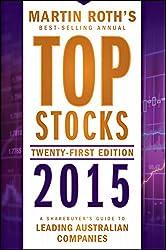 Top Stocks 2015: A Sharebuyer's Guide to Leading Australian Companies