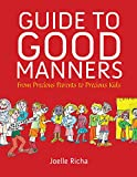 Guide to Good Manners: From Precious Parents to Precious Kids