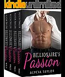 Billionaire's Passion: The Complete Series (Alpha Billionaire Romance Love Story)