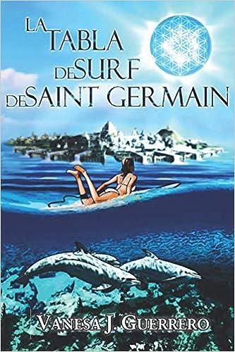 La tabla de surf de Saint Germain (Spanish Edition): Vanesa ...