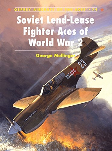 Soviet Fighter (Soviet Lend-Lease Fighter Aces of World War 2 (Aircraft of the Aces))