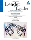 Leader to Leader (LTL), Summer 2013 (J-B Single Issue Leader to Leader) (Volume 69), Frances Hesselbein Leadership Institute, 1118737423