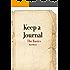 Keep a Journal: The Basics