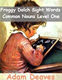 Froggy Dolch Sight Words - Common Nouns Level One
