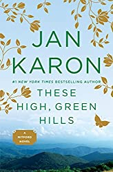 These High, Green Hills (Mitford Book 3)