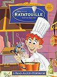 Ratatouille (Disney/Pixar Ratatouille) (Read-Aloud Storybook)