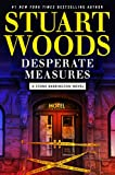Book cover from Desperate Measures (A Stone Barrington Novel) by Stuart Woods