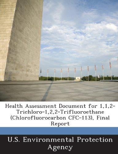 Health Assessment Document for 1,1,2-Trichloro-1,2,2-Trifluoroethane (Chlorofluorocarbon Cfc-113), Final Report