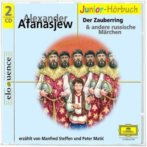 Russische Märchen 2: Der Zauberring u.a. russische Märchen (Eloquence Junior - Literatur)