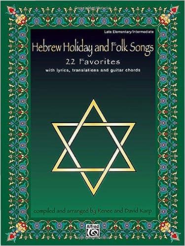 Amazon Hebrew Holiday And Folk Songs With Lyrics Translations