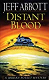 Distant Blood by Jeff Abbott front cover