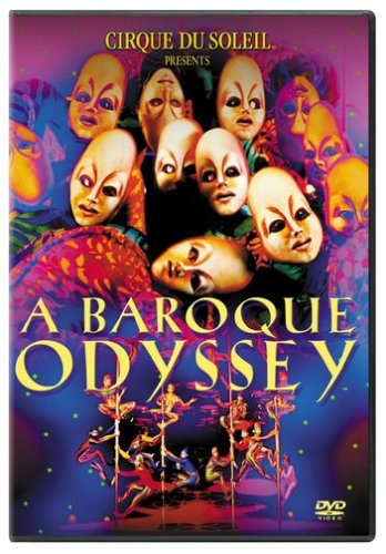 Cirque du Soleil - Baroque Odyssey