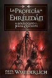 La Profecía de Ehréledán (Saga de una Flama Creciente nº 3) (Spanish Edition)