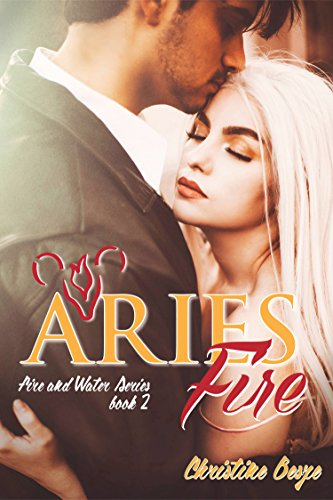 Aries Fire (Fire and Water Series Book 2)