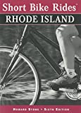 Short Bike Rides® in Rhode Island, 6th (Short Bike Rides Series)