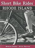 Short Bike Rides® in Rhode Island, 6th (Short Bike Rides Series)