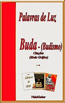 Palavras de Luz: Buda - Budismo por [Galter, Vidal]