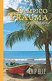 Tampico Trauma (The Jake Sullivan Series)