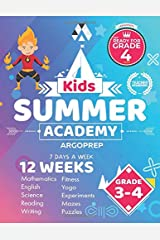 Kids Summer Academy by ArgoPrep - Grades 3-4: 12 Weeks of Math, Reading, Science, Logic, Fitness and Yoga | Online Access Included | Prevent Summer Learning Loss Paperback