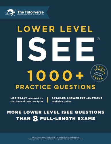 Lower Level ISEE: 1000+ Practice Questions cover