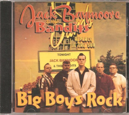 Price comparison product image Big Boys Rock by Jack Baymore & The Bandits