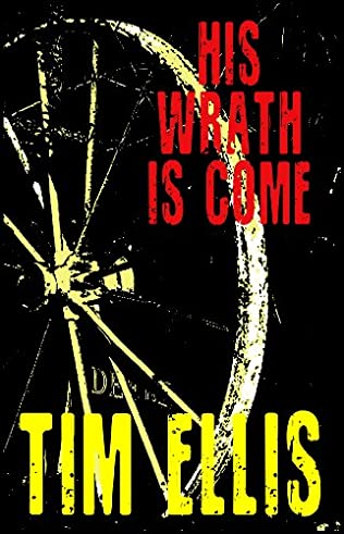book cover of His Wrath is Come