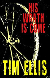 His Wrath is Come (Parish & Richards Book 5) (English Edition)