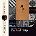 The Black Tulip Audiobook by Alexandre Dumas Narrated by Gail Timmerman Vaughan