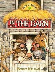In the Barn – tekijä: Bobbie Kalman