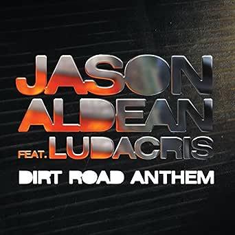 Dirt road anthem by jason aldean brantley gilbert digital sheet.