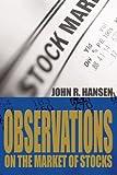 Observations on the Market of Stocks, John Hansen, 0595303196