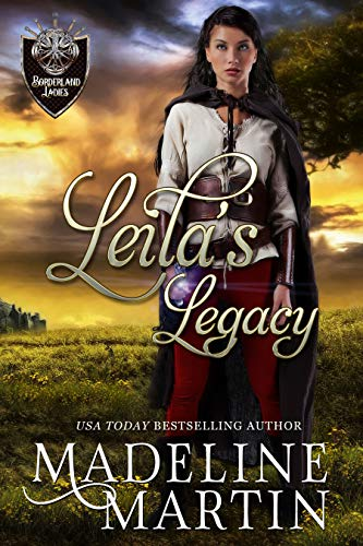 Leila's Legacy (Borderland Ladies Book 5) by [Martin, Madeline]