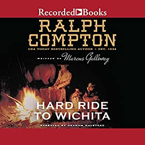 Hard Ride to Wichita Audiobook