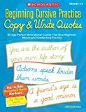 Beginning Cursive Practice - Copy and Write Quotes, Jane Lierman, 0545227542