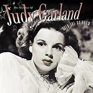 Judy Garland Over The Rainbow The Very Best Of Judy