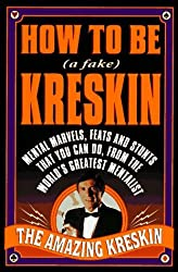 How to Be a Fake Kreskin: The Amazing Kreskin by Kreskin (1996-10-01)