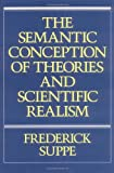 The Semantic Conception of Theories and Scientific Realism