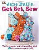 Jane Bull's Get Set, Sew by Jane Bull (July 07,2015)