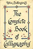 The Complete Book of Calligraphy, Emma M. Butterworth, 0690018525
